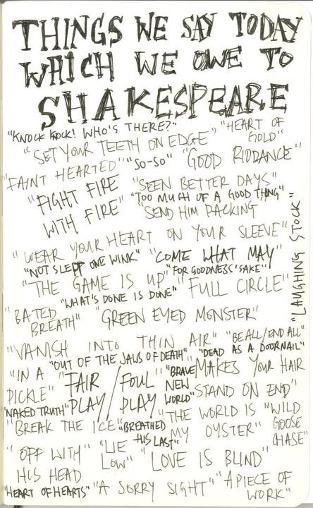 Things we say thanks to Shakespeare:...