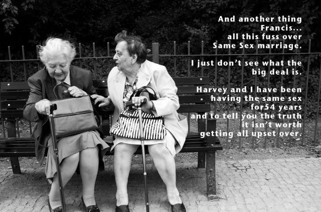 All this fuss over dame sex marriage…...